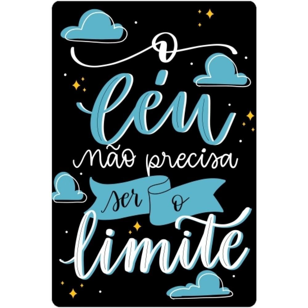Placa Decorativa O Céu Não Precisa Ser O Limite