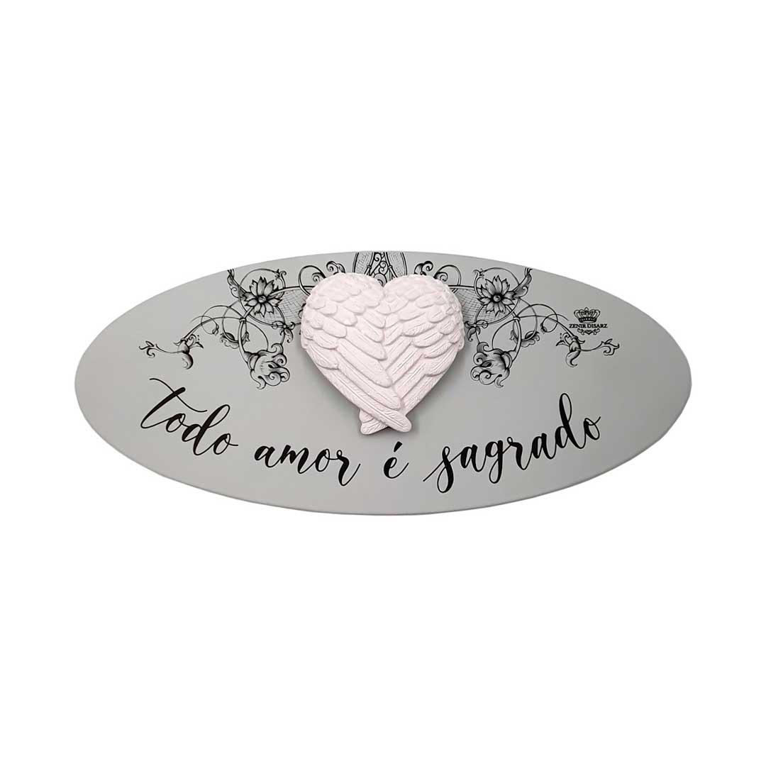 Placa - Todo Amor é Sagrado