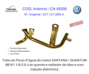 Tubo da água motor SANTANA /QUANTUM 1.8/2.0 C/ar quente, radiador de óleo e injeção