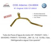 Tubo da água motor AP - PASSAT/ GOL/ SAVEIRO/ PARATI/ VOYAGE Álc./ Gas. S/ar quente