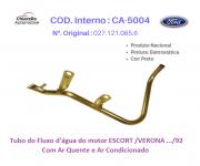 Tubo da água do motor ESCORT /VERONA .../92 – Com Ar Quente e Ar Condicionado