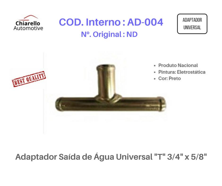 "Adaptador Saída de Água Universal ""T"" 3/4"" x 5/8""  - Chiarello Automotive"