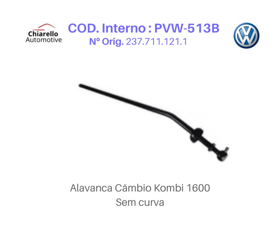 Alavanca Kombi 1600 Tamanho Média Medida 47cm Sem Curva   - Chiarello Automotive