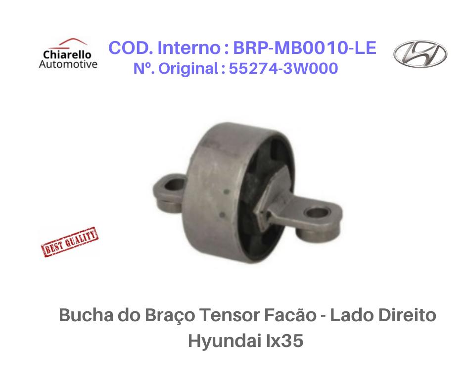 Bucha do Braço Tensor Facão - Hyundai IX35 - Lado Esquerdo  - Chiarello Automotive