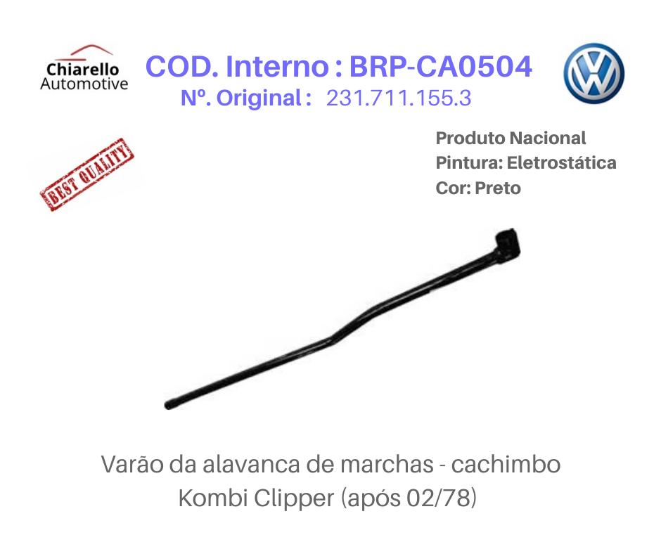 Barra Interna Ligação Cambio Kombi Clipper 1978 em Diante  - Chiarello Automotive