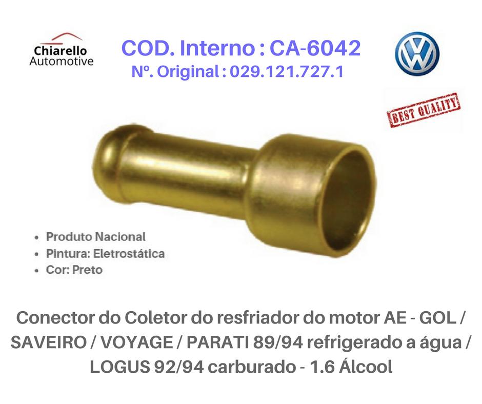 Conector do resfriador motor AE - GOL /SAVEIRO /VOYAGE /PARATI à água / LOGUS 92/94 carburado - 1.6 Álcool  - Chiarello Automotive