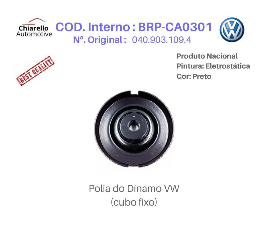 Polia do Dínamo Volkswagem l Cubo Fixo - Preto  - Chiarello Automotive