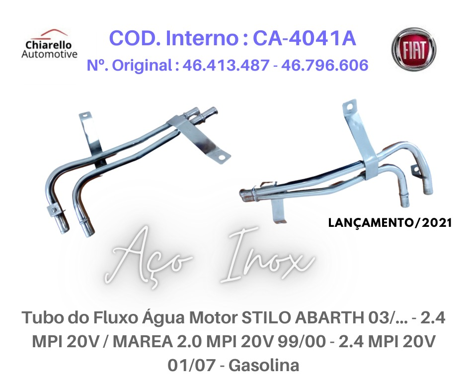 Tubo da água em INOX STILO ABARTH 2.4 MPI 20v MAREA/WEEK ELX HLX 2.0 MPI 20v 01/07- Gas  - Chiarello Automotive