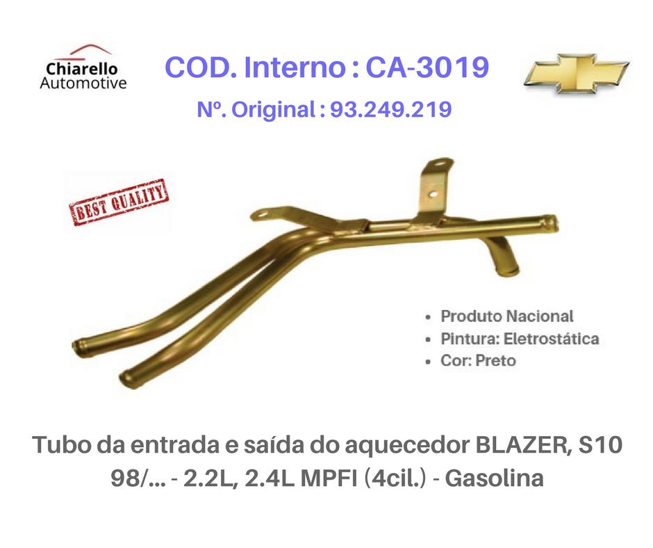 Tubo da entrada e saída do aquecedor BLAZER S10 2.2L, 2.4L MPFI (4cil) Gasolina  - Chiarello Automotive