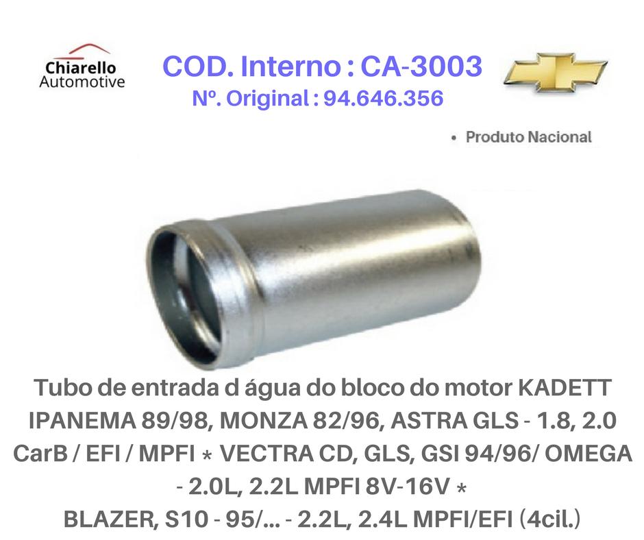 Tubo água do motor KADETT IPANEMA MONZA ASTRA VECTRA OMEGA MPFI   - Chiarello Automotive