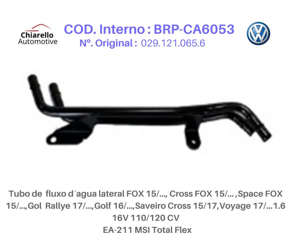 Tubo da água lateral FOX todos Gol Rallye Golf Saveiro Cross / Voyage MSI Total Flex  - Chiarello Automotive