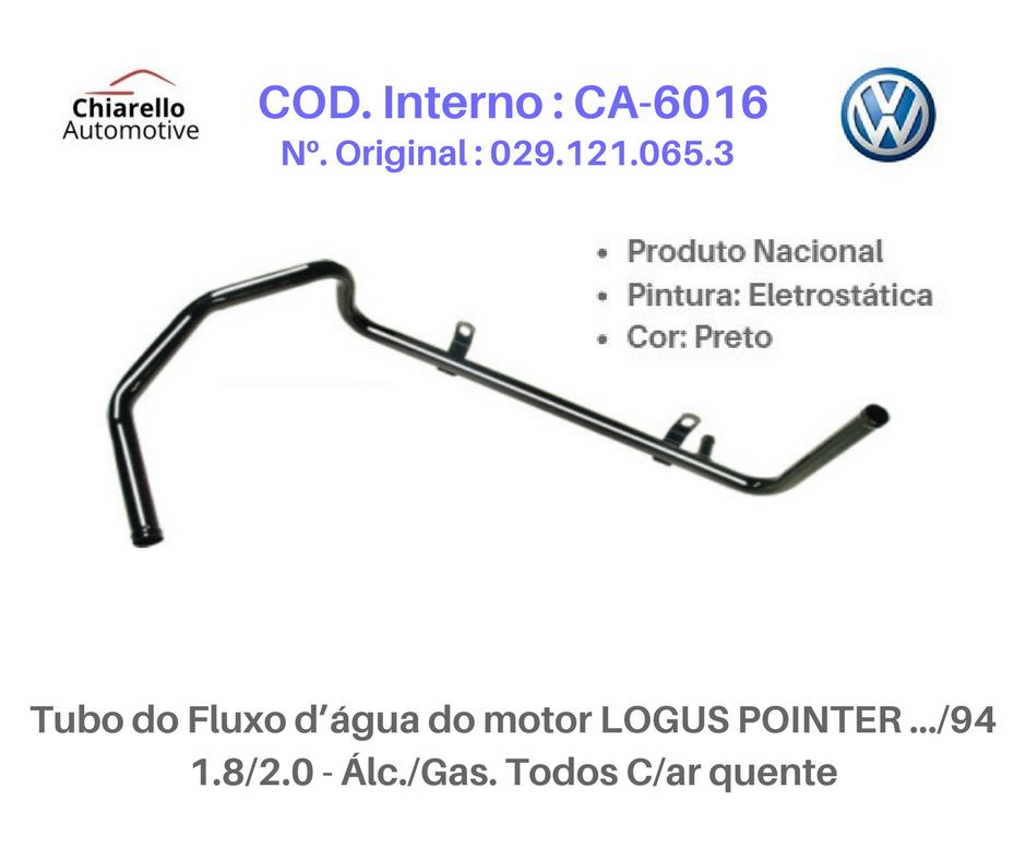 Tubo da água motor AE – GOL /SAVEIRO /VOYAGE /PARATI 1.6 CHT – Álc. Todos S/Ar Quente  - Chiarello Automotive