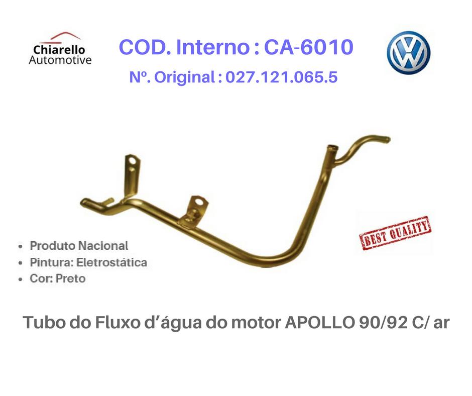 Tubo do Fluxo dágua do motor APOLLO 90/92 C/ ar  - Chiarello Automotive