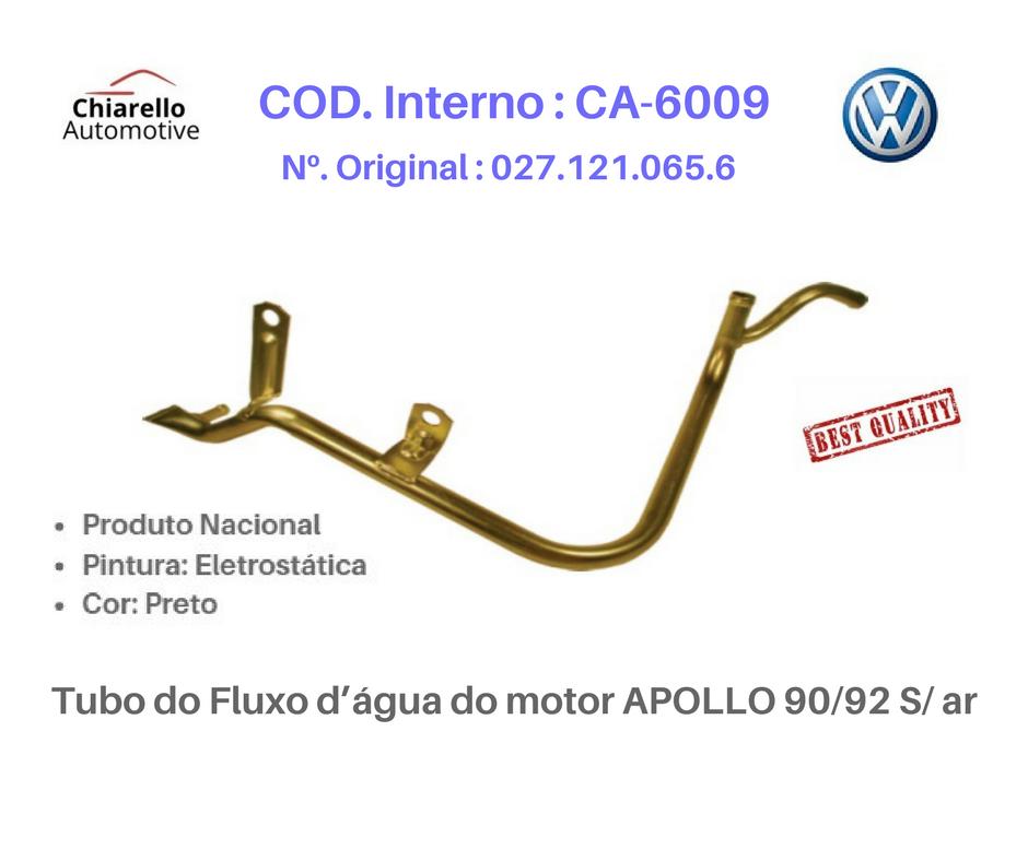 Tubo do Fluxo da água do motor APOLLO 90/92 S/ ar  - Chiarello Automotive