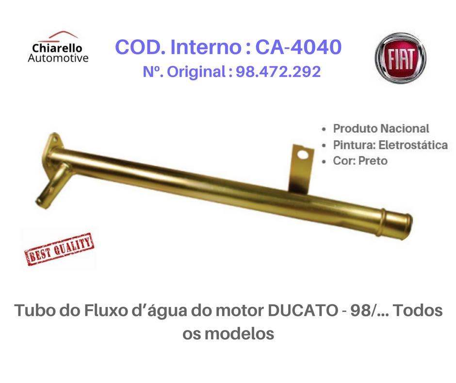 Tubo do Fluxo d'água do motor DUCATO - 98/... Todos os modelos  - Chiarello Automotive