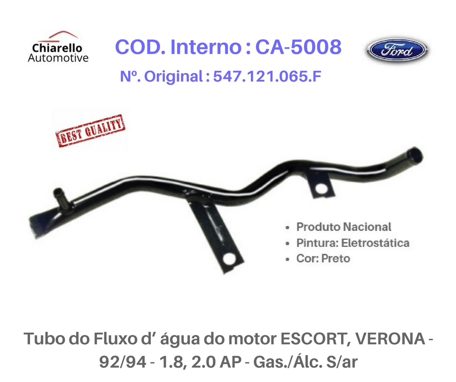 Tubo da água do motor ESCORT/ VERONA 92/94 1.8, 2.0 AP Gas./Alc. – Sem/Ar  - Chiarello Automotive