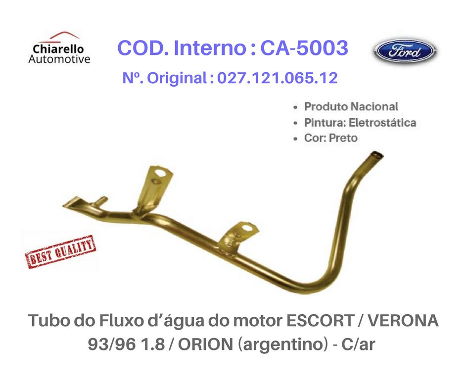 Tubo da água do motor ESCORT / VERONA 93/96 1.8/ ORION (argentino)  Sem Ar  - Chiarello Automotive