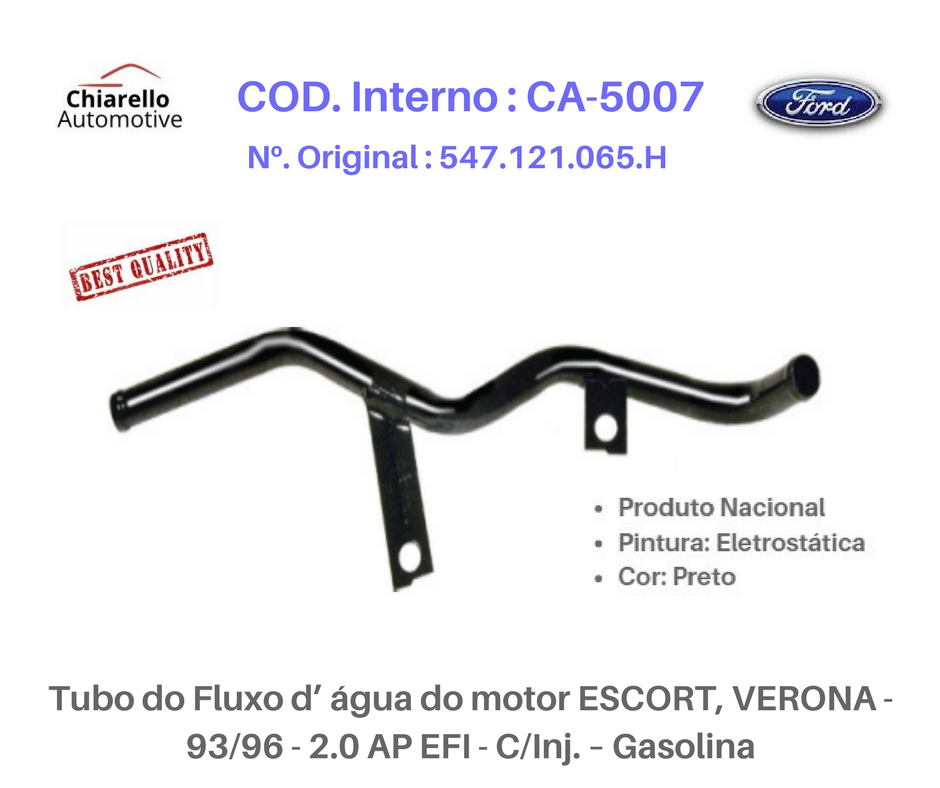 Tubo da água do motor ESCORT XR3 93/96 / VERONA 93/... / ORION (argentino)  Gás  C/ injeção  - Chiarello Automotive
