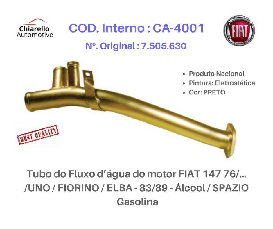 Tubo do Fluxo da água do motor FIAT 147 - UNO - FIORINO - ELBA - Álcool / SPAZIO  Gasolina  - Chiarello Automotive
