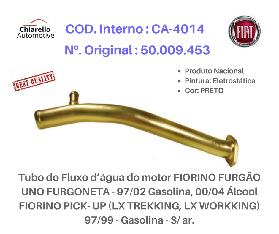 Tubo da água motor FIORINO PICKUP TREK /WORK Gasolina - S/ ar.  - Chiarello Automotive