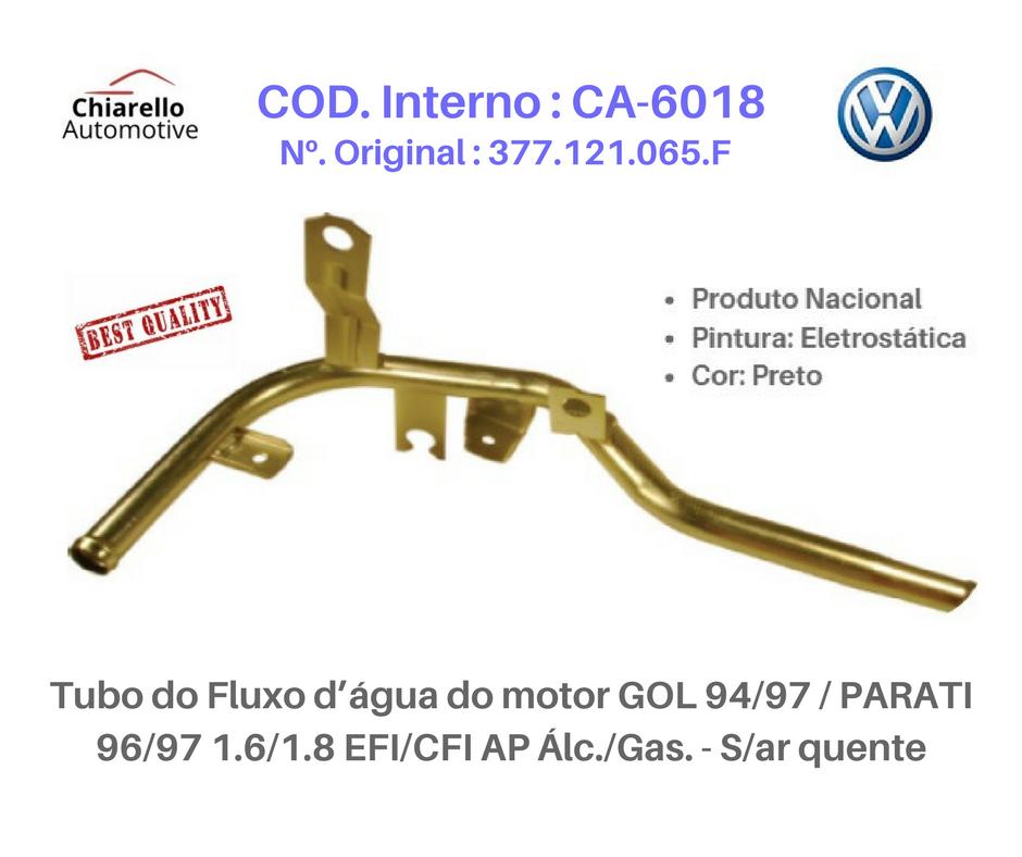 Tubo da água do motor GOL /PARATI 1.6 1.8 EFI/CFI AP Álc/Gas - S/ Ar quente  - Chiarello Automotive