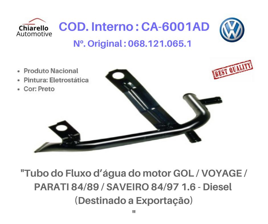 Tubo da água do motor GOL / VOYAGE / PARATI 84/89 / SAVEIRO 84/97 1.6 Diesel - Exportação  - Chiarello Automotive