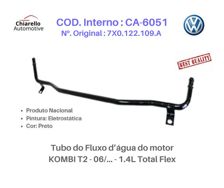 Tubo do Fluxo dágua do motor KOMBI T2 - 06/... - 1.4L Total Flex  - Chiarello Automotive