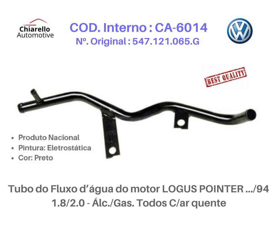 Tubo da água motor LOGUS POINTER 1.8/2.0 - Álc./Gas. Todos C/ar quente  - Chiarello Automotive