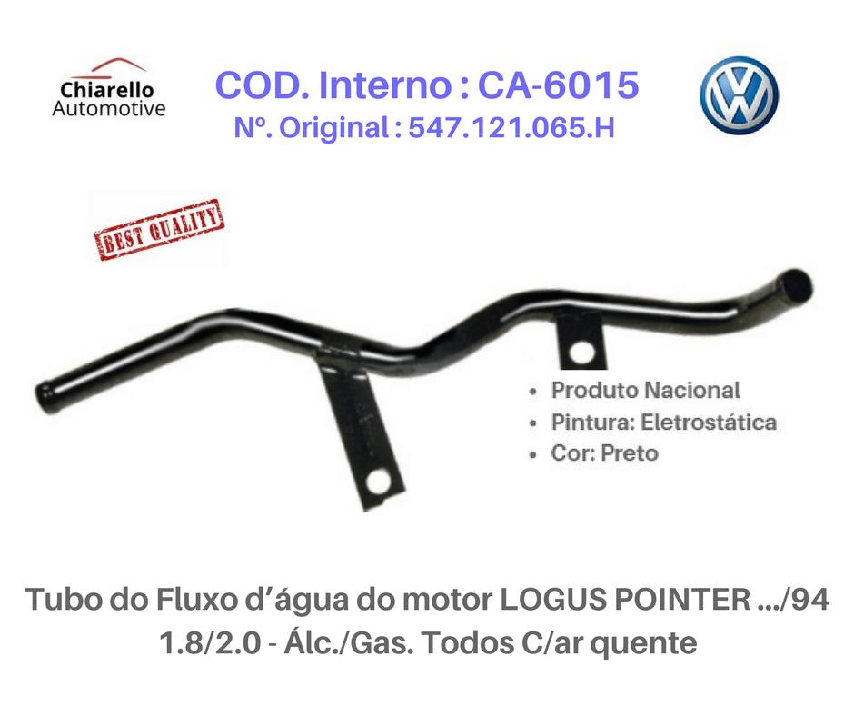 Tubo da água motor LOGUS POINTER AP 2.0 EFI - Gasolina c/ injeção Bosch 2.0  - Chiarello Automotive