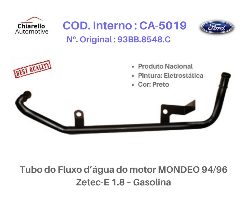 Tubo do Fluxo da água do motor MONDEO 94/96 - Zetec-E 1.8 – Gasolina   - Chiarello Automotive