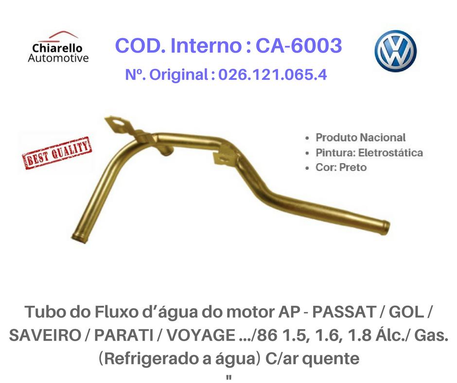 Tubo do Fluxo da água do motor SANTANA-QUANTUM 81/88 - 1.8/2.0 C/ar quente  - Chiarello Automotive