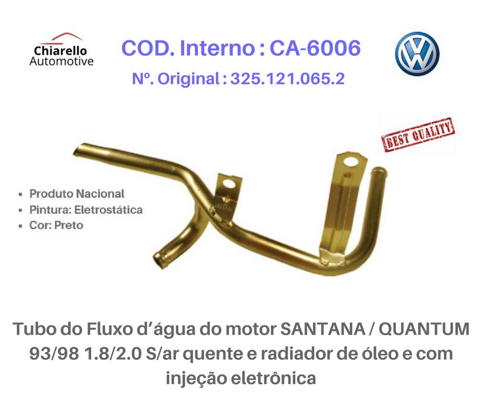 Tubo da água motor SANTANA /QUANTUM 1.8/2.0 S/Ar quente e radiador de óleo e c/ injeção  - Chiarello Automotive