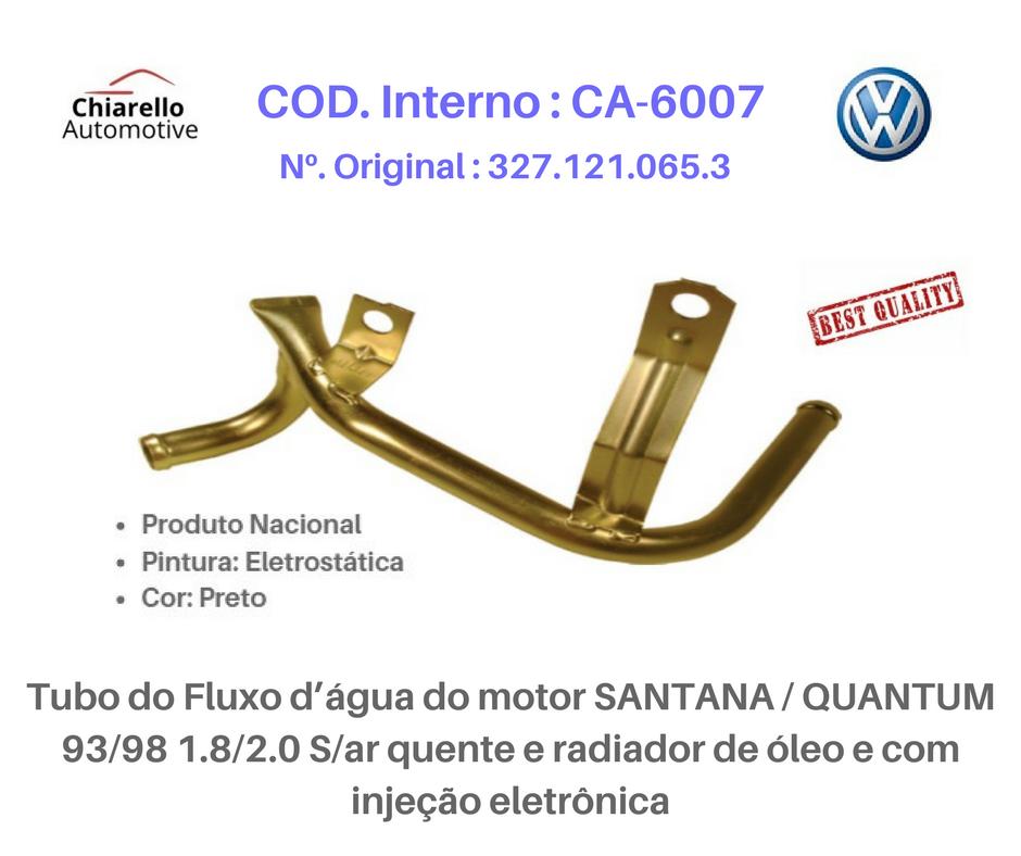 Tubo da água do motor SANTANA /QUANTUM 1.8/2.0 S/ar quente e radiador de óleo e c/ injeção  - Chiarello Automotive