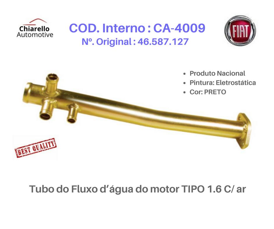 Tubo do Fluxo da água do motor TIPO 93/97 1.6 Com Ar  - Chiarello Automotive