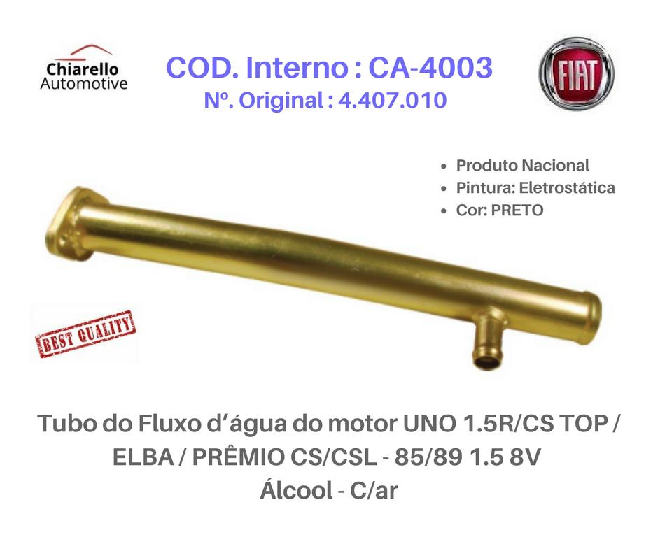Tubo do Fluxo da água do motor UNO 1.5R -CS TOP - ELBA - PRÊMIO CS/CSL 1.5 8V - Álcool - C/ar  - Chiarello Automotive