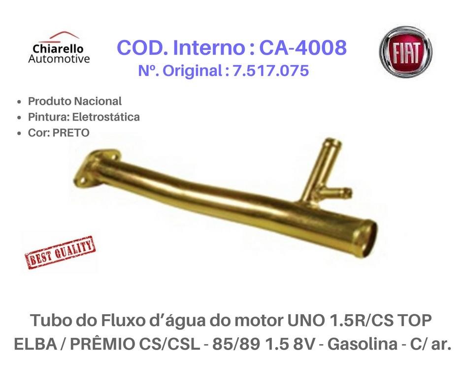 Tubo do da água do motor UNO 1.5R - CS - TOP - ELBA - PRÊMIO CS/CSL - 85/89 1.5 8V - Gasolina - C/ ar.  - Chiarello Automotive