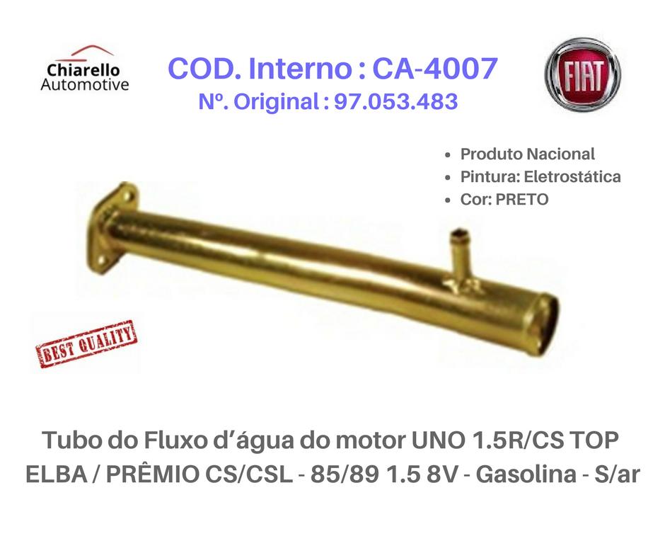 Tubo da água do motor UNO 1.5R -CS - TOP - ELBA - PRÊMIO CS/CSL - 85/89 1.5 8V - Gasolina - S/ar  - Chiarello Automotive