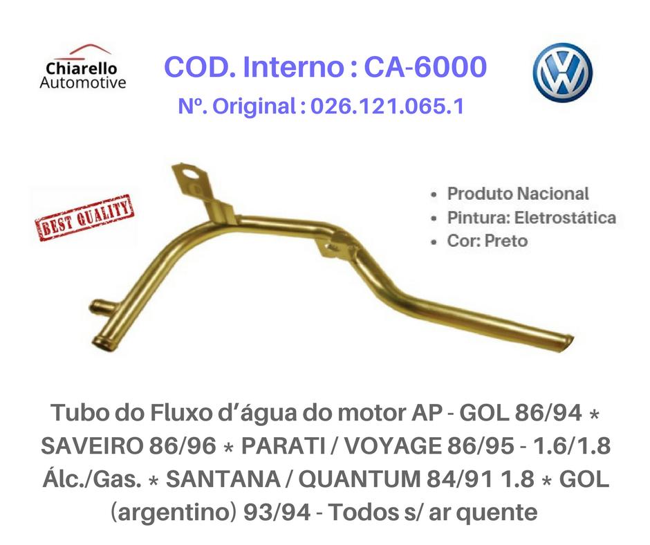Tubo da água GOL SAVEIRO PARATI VOYAGE SANTANA  Todos S/Ar quente  - Chiarello Automotive