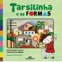 TARSILINHA E AS FORMAS