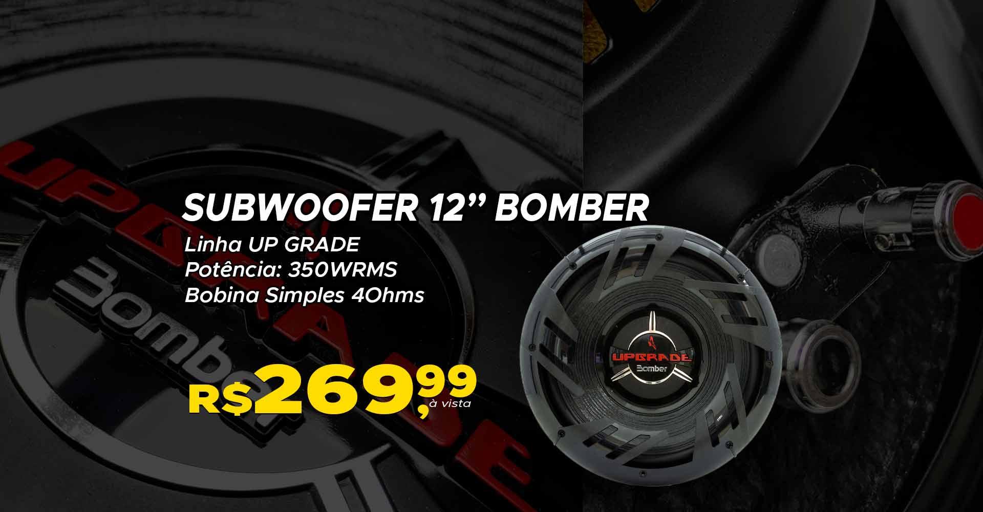 Subwoofer Bomber Up Grade 12 polegadas 350WRMS