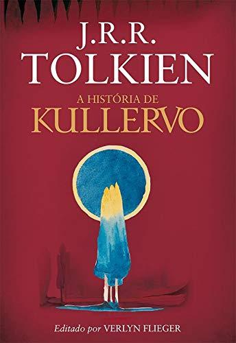 A História de Kullervo - J.R.R. Tolkien