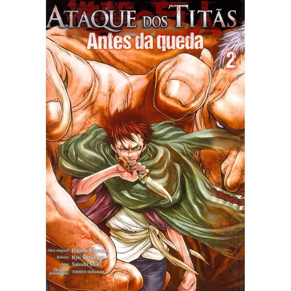 Ataque dos Titãs / Shingeki no Kyojin - Antes da Queda - Volume 02