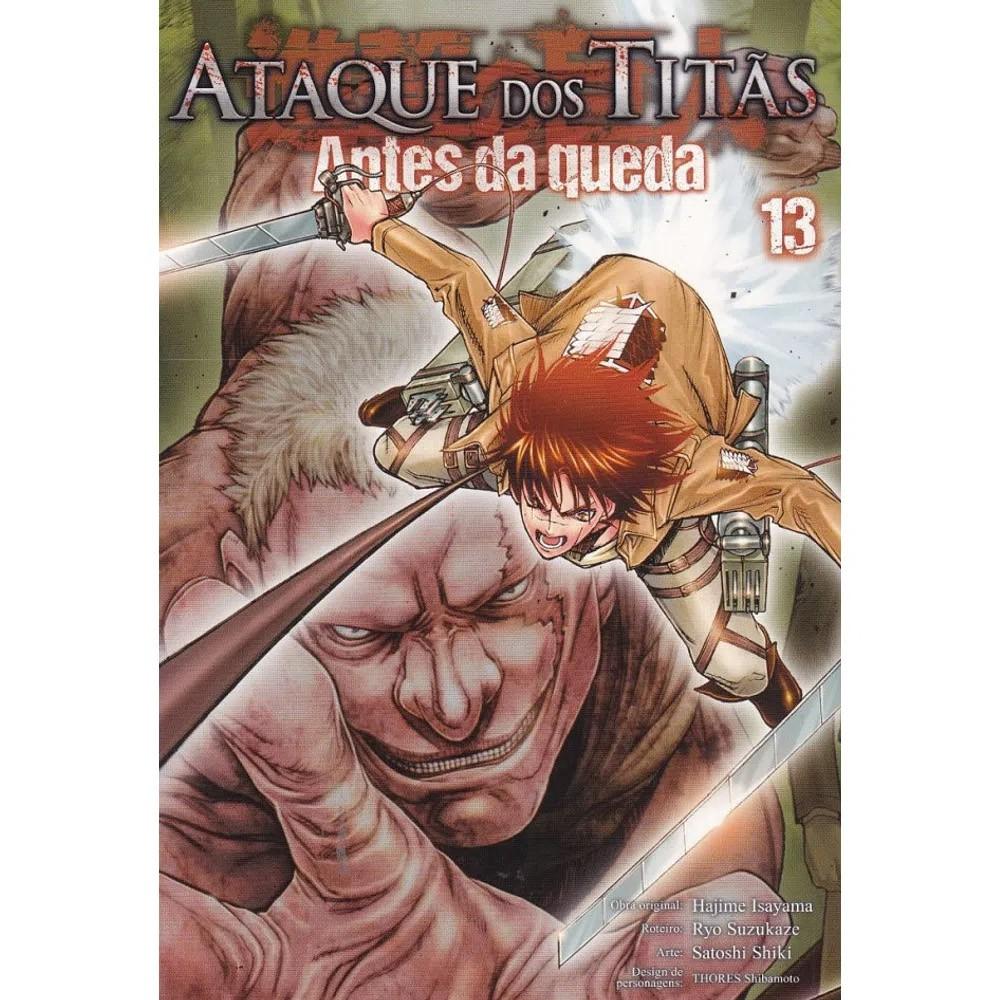 Ataque dos Titãs / Shingeki no Kyojin - Antes da Queda - Volume 13