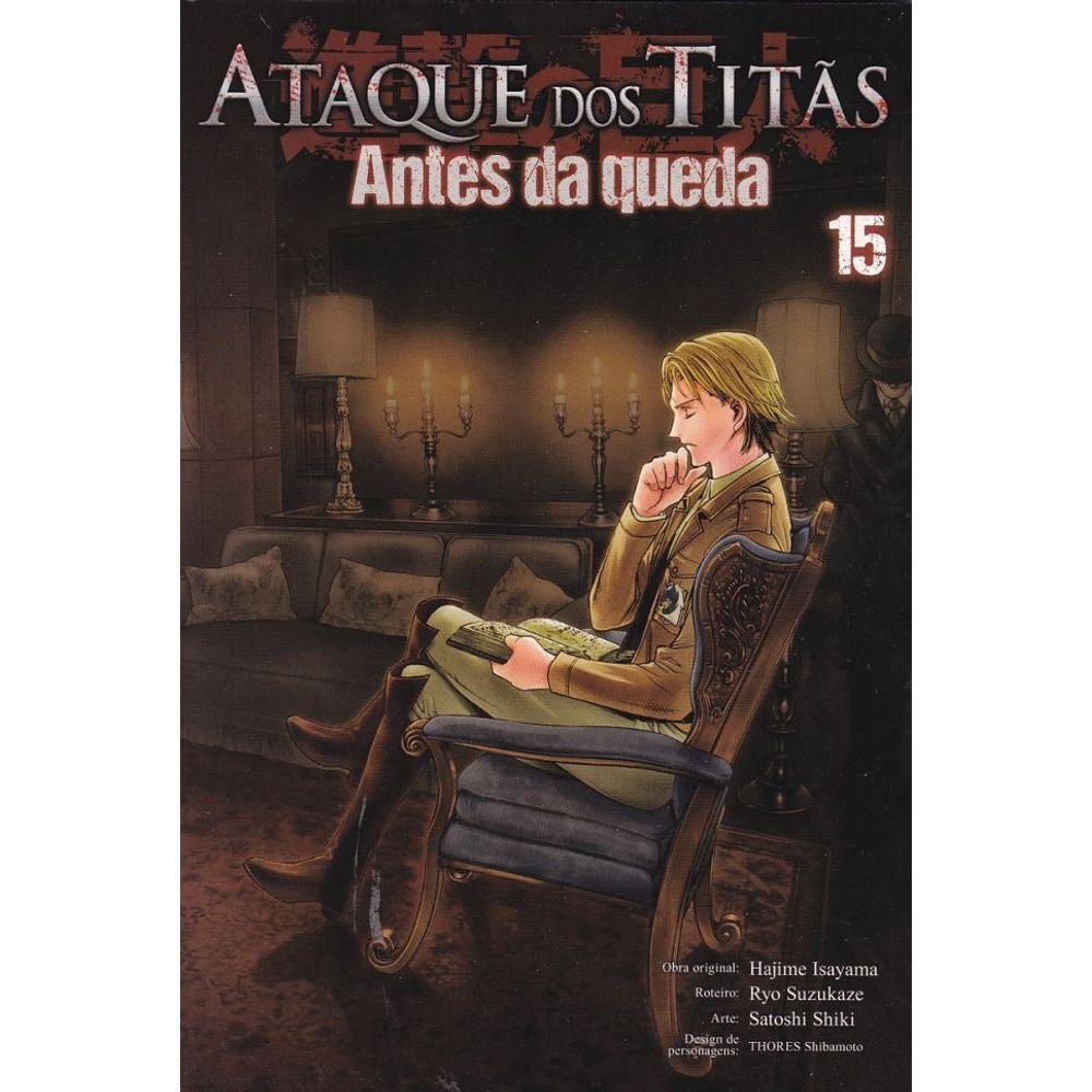 Ataque dos Titãs / Shingeki no Kyojin - Antes da Queda - Volume 15