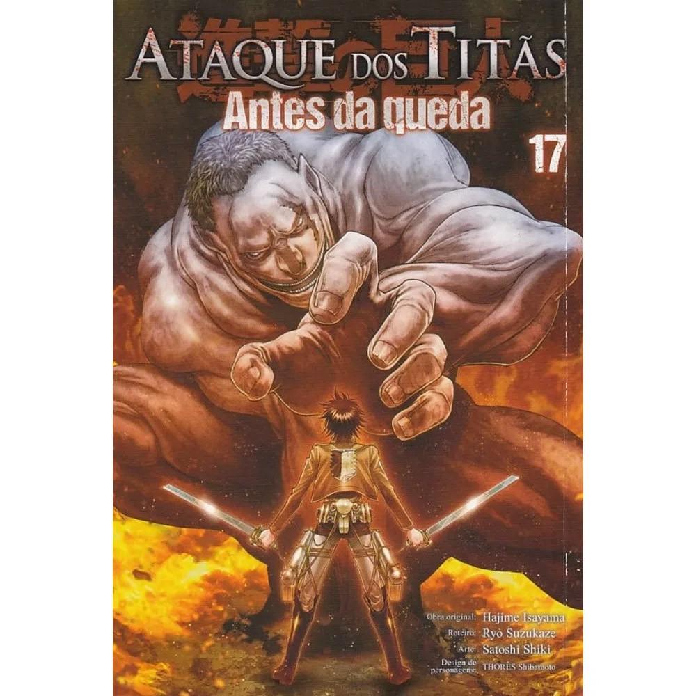 Ataque dos Titãs / Shingeki no Kyojin - Antes da Queda - Volume 17