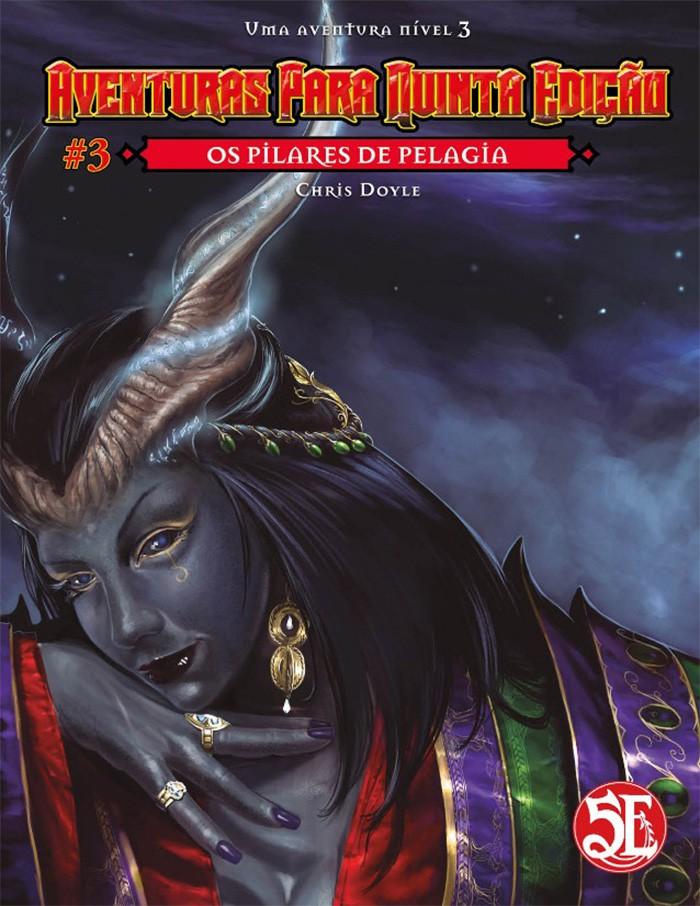 Aventuras para Quinta Edição - Volume 03 - Os Pilares de Pelagia