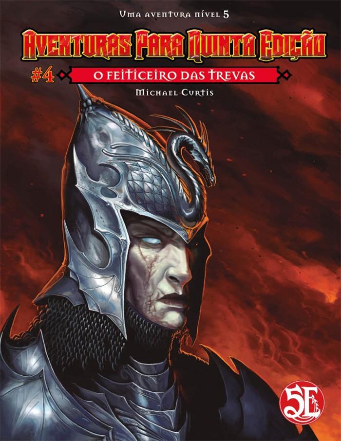 Aventuras para Quinta Edição - Volume 04 - O Feiticeiro das Trevas