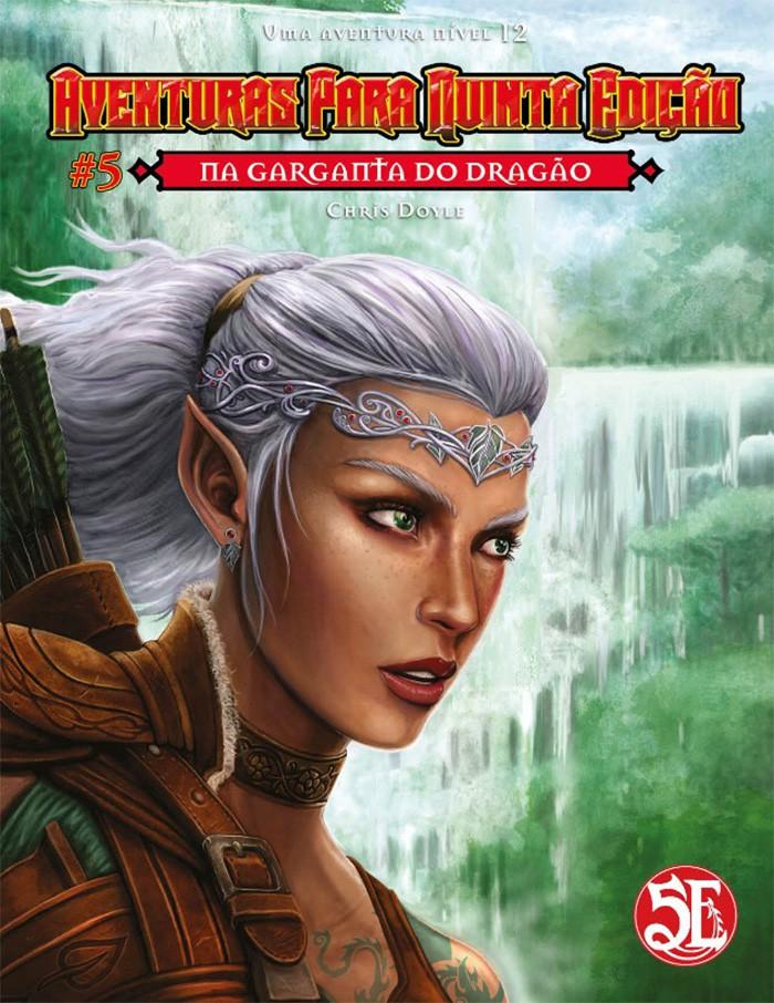 Aventuras para Quinta Edição - Volume 05 - Na Garganta do Dragão