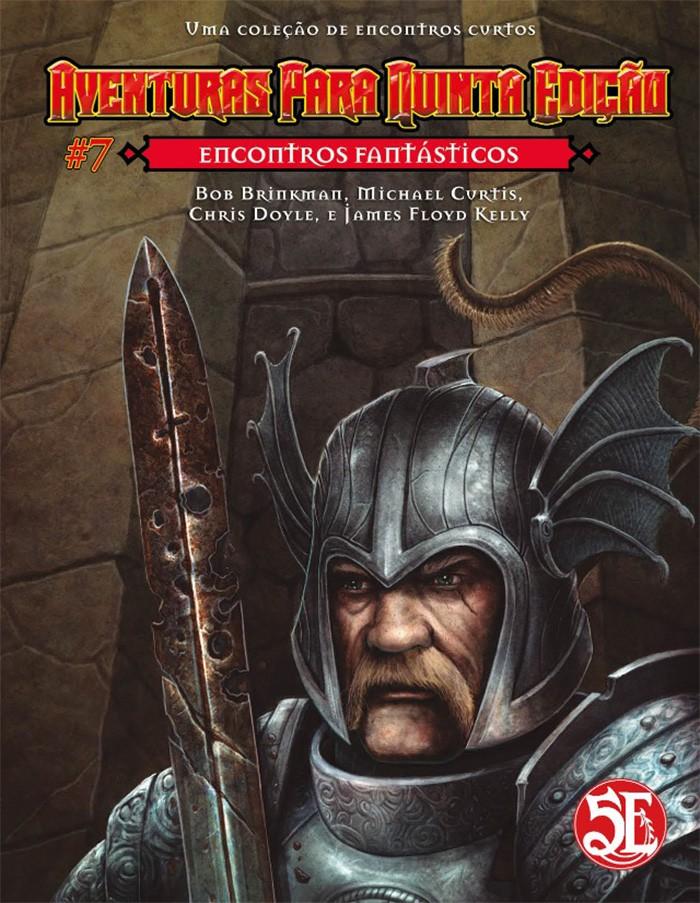 Aventuras para Quinta Edição - Volume 07 - Encontros Fantásticos