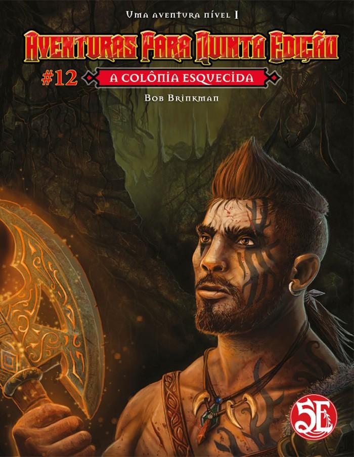 Aventuras para Quinta Edição - Volume 12 - A Colônia Esquecida
